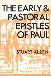 The Early and Pastoral Letters of Paul