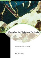 Wandelen in Christus - De basis