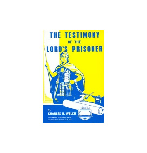 The Testimony of the Lord's Prisoner