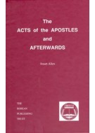 The Acts of the Apostles and afterwards