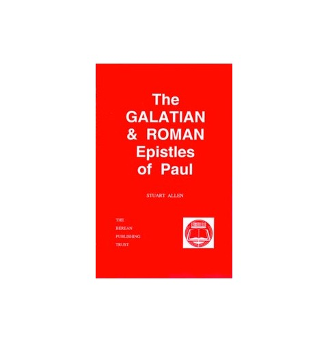 The Galatian and Roman Epistles of Paul