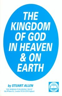 The Kingdom of God in Heaven and on Earth