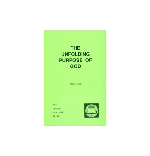 The Unfolding Purpose of God